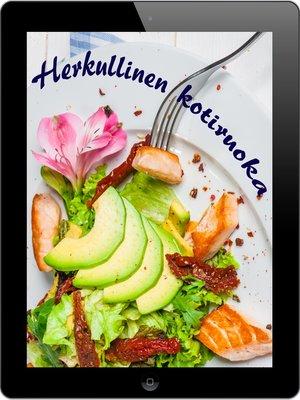 cover image of Herkullinen kotiruoka