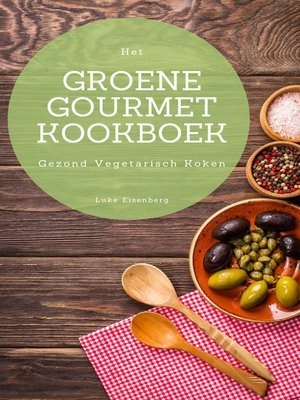cover image of Het Groene Gourmet Kookboek