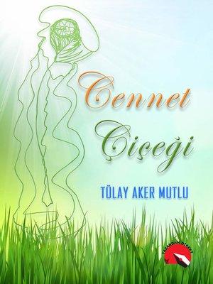 cover image of Cennet Çiçeği