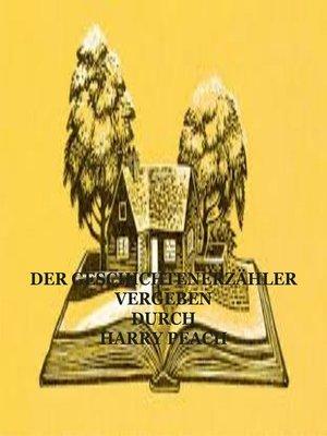 cover image of DER GESCHICHTENERZÄHLER VERGEBEN