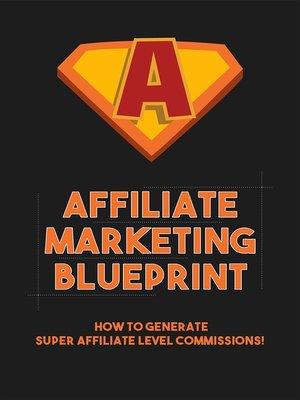 cover image of Affiliate Marketing Blueprint