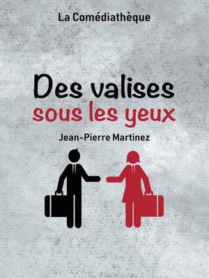 cover image of Des valises sous les yeux