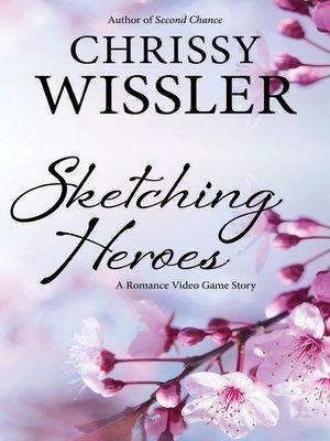 cover image of Sketching Heroes