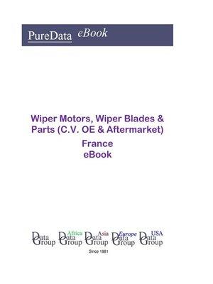 cover image of Wiper Motors, Wiper Blades & Parts