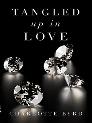 cover image of Tangled up in Love