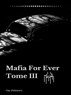 cover image of Mafia For Ever Tome III