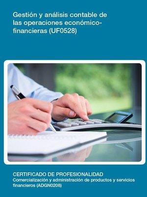 cover image of UF0528--Gestión y análisis contable de las operaciones económico-financieras
