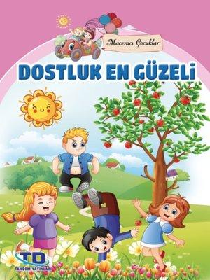 cover image of Dostluk En Güzeli