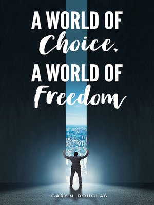 cover image of A World of Choice, a World of Freedom