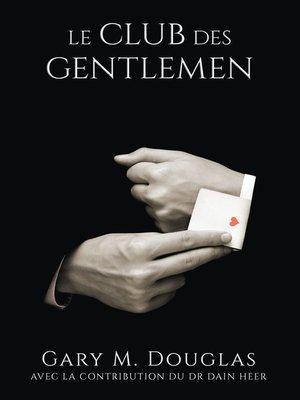 cover image of Le Club des Gentlemen