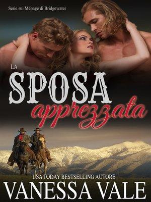 cover image of La sposa apprezzata