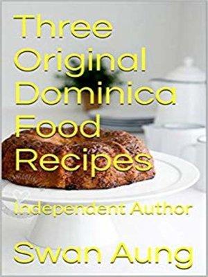cover image of Three Original Dominica Food Recipes