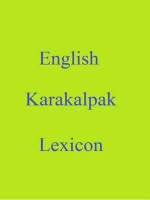 cover image of English Karakalpak Lexicon