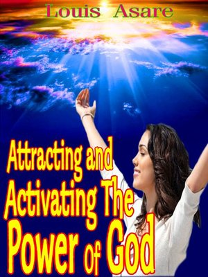 cover image of Attracting and Activating the Power of God