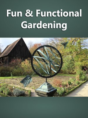 cover image of Fun and Functional Gardening