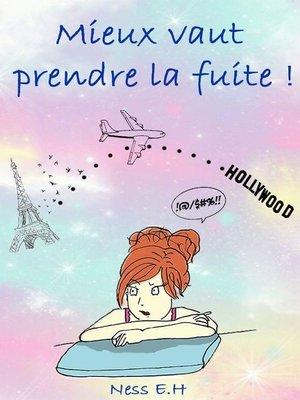 cover image of Mieux vaut prendre la fuite !--La vie compliquée d'Alexie F.