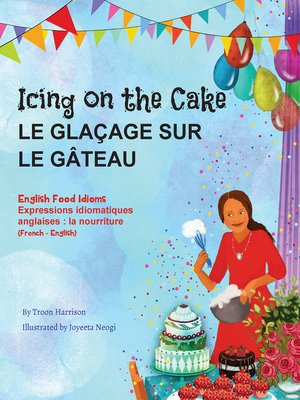cover image of Icing on the Cake--English Food Idioms