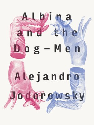 cover image of Albina and the Dog-Men