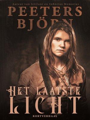 cover image of Het Laatste Licht