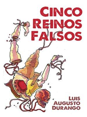 cover image of Cinco Reinos Falsos
