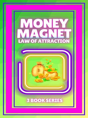 cover image of MONEY MAGNET, LAW OF ATTRACTION