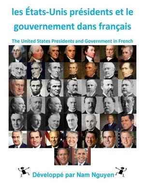 cover image of les États-Unis présidents et le gouvernement dans français
