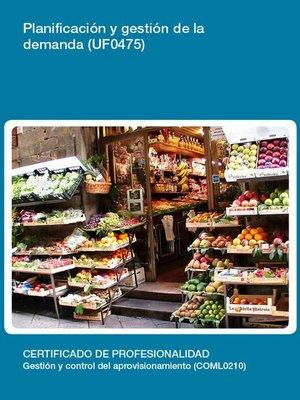 cover image of UF0475--Planificación y gestión de la demanda