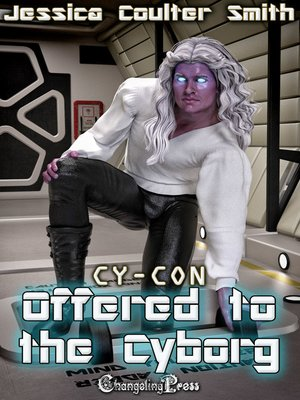 cover image of Offered to the Cyborg