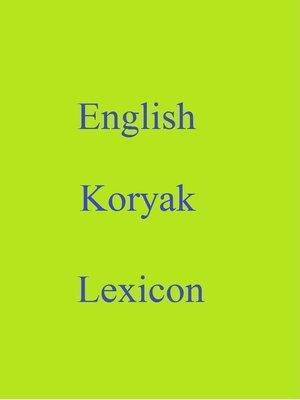cover image of English Koryak Lexicon