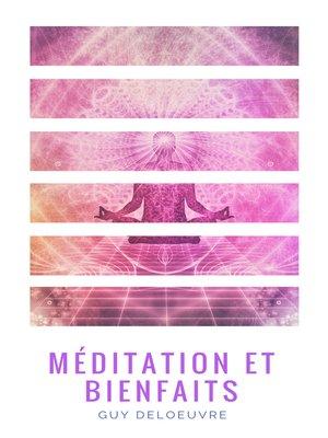 cover image of Méditation et Bienfaits