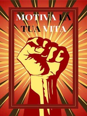 cover image of MOTIVA LA TUA VITA