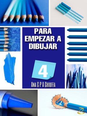 cover image of PARA EMPEZAR a DIBUJAR 4