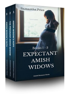 cover image of Expectant Amish Widows Boxed Set Books 1--3