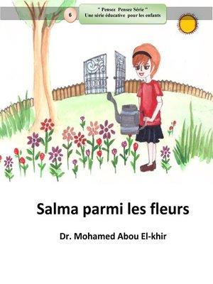 cover image of Salma parmi les fleurs