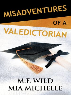 cover image of Misadventures of a Valedictorian