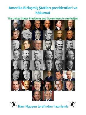 cover image of Amerika Birləşmiş Ştatları prezidentləri və hökumət