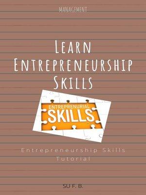 cover image of Learn Entrepreneurship Skills