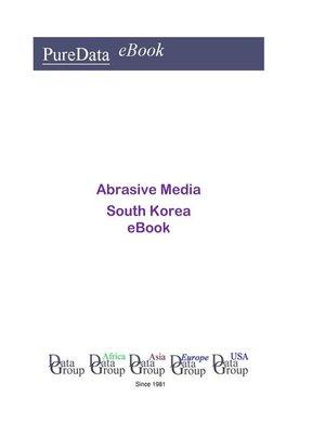 cover image of Abrasive Media in South Korea