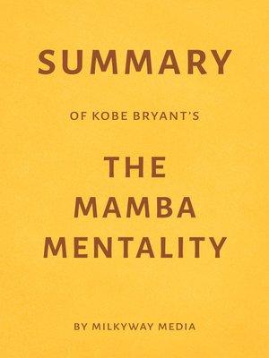 cover image of Summary of Kobe Bryant's the Mamba Mentality