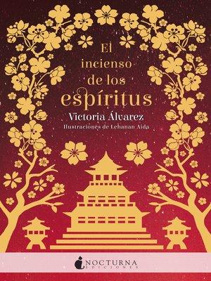 cover image of El incienso de los espíritus