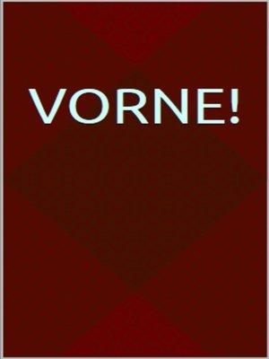cover image of Vorne!