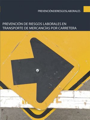 cover image of Prevención de riesgos laborales en transporte de mercancías por carretera