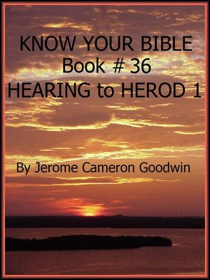 cover image of HEARING to HEROD 1--Book 36--Know Your Bible