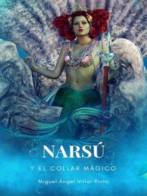 cover image of Narsú y el collar mágico