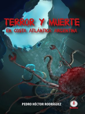 cover image of Terror y Muerte en Costa Atlántica Argentina
