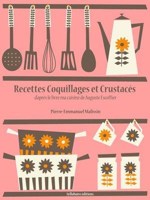 cover image of Recettes Coquillages et Crustacés