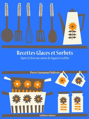 cover image of Recettes Glaces et Sorbets