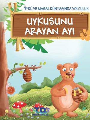 cover image of Uykusunu Arayan Ayı