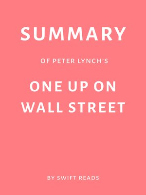 cover image of Summary of Peter Lynch's One Up on Wall Street by Swift Reads