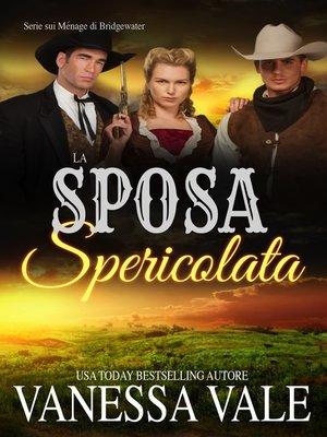 cover image of La Sposa Spericolata